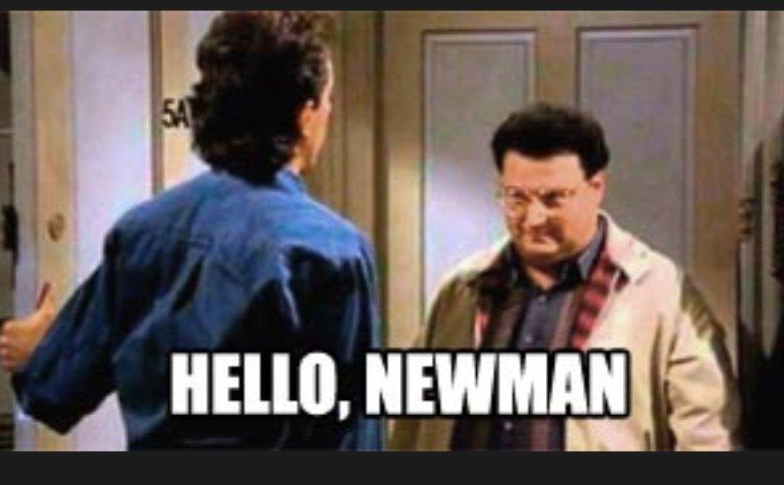 hello newman.jpg