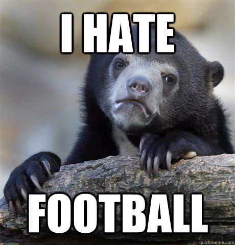 ihatefootball.jpg