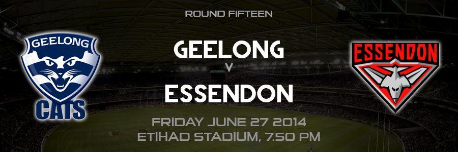 Game Day Round 15 Geelong V Essendon 27 6 14 Etihad Stadium 7 50pm Bigfooty
