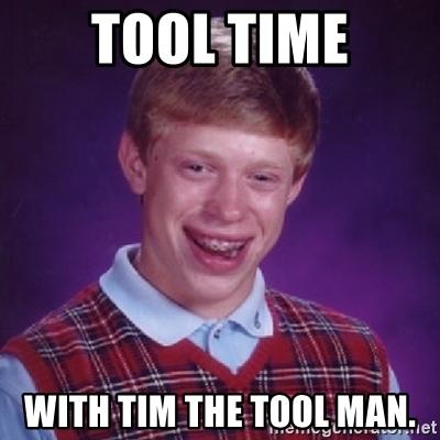 tool-time-with-tim-the-tool-man.jpg