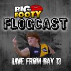 BigFooty Bay 13 Podcast