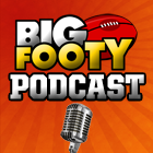 BigFooty Official Podcast