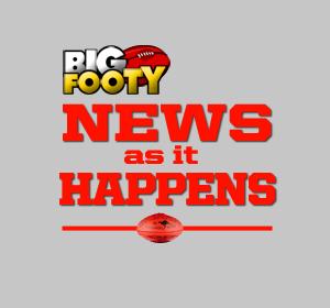 Footy News as it Happens